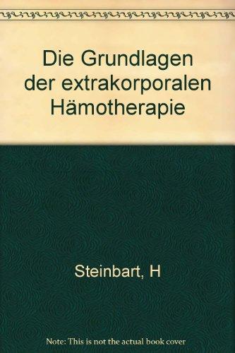 Die Grundlagen der extracorporalen Hämotherapie