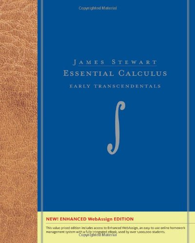 Essential Calculus: Early Transcendentals, Enhanced Edition (with WebAssign with eBook Printed Access Card for Multi-Ter