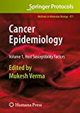 Cancer Epidemiology: Volume 1, Host Susceptibility Factors (Methods in Molecular Biology, Band 471)