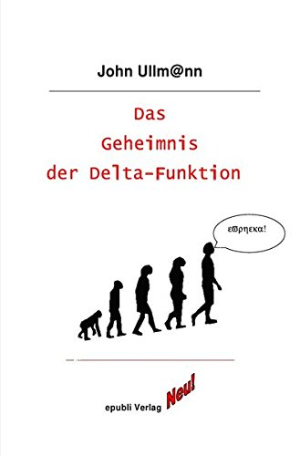 Das Geheimnis der Delta-Funktion