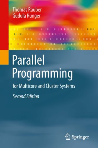 Parallel Programming: for Multicore and Cluster Systems (English Edition)