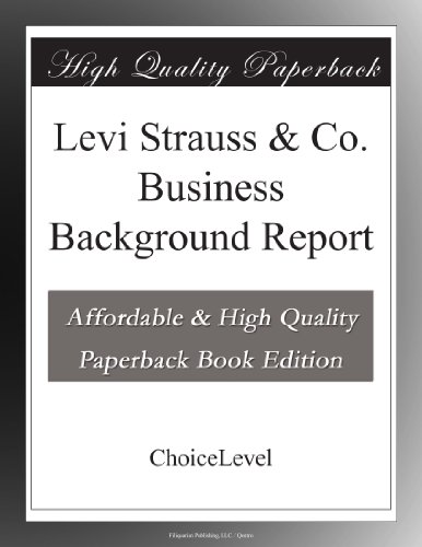 Levi Strauss & Co. Business Background Report