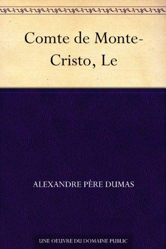 Comte de Monte-Cristo, Le