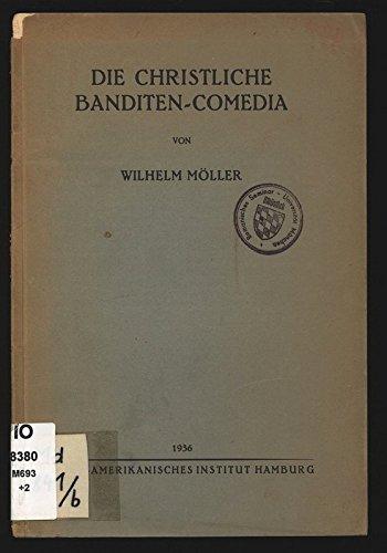 Die christliche Banditen-Comedia.