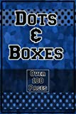Dots & Boxes - Over 100 Pages: A Classic Strategy Game - Large and Small Playing Squares, Dot to Dot Grid, Game of Dots, Boxes, Dot and Line : 2 Player Activity Book