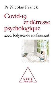 Covid-19 et détresse psychologique par Nicolas Franck