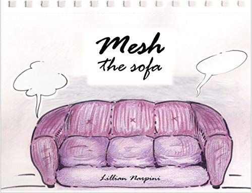 Mesh – The Sofa (English Edition)