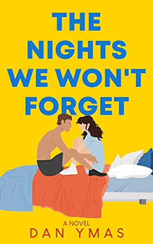 The Nights We Won't Forget (English Edition)