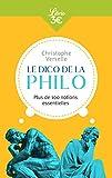 Le dico de la philo - Plus de 100 notions essentielles - J'AI LU - 08/05/2019