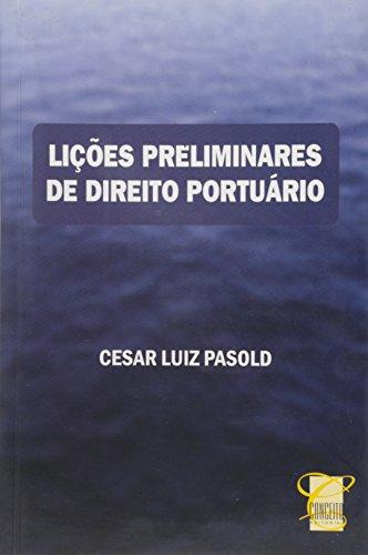 Lições Preliminares de Direito Portuário