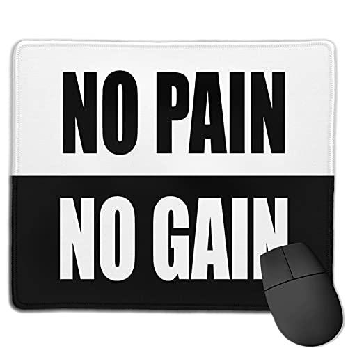 No Pain No Gain - Alfombrilla de ratón para decoración de escritorio, electrónica, para consolas, escritorios, 25 x 30 cm
