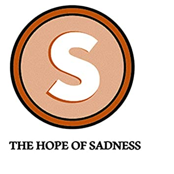 The hope of Sadness