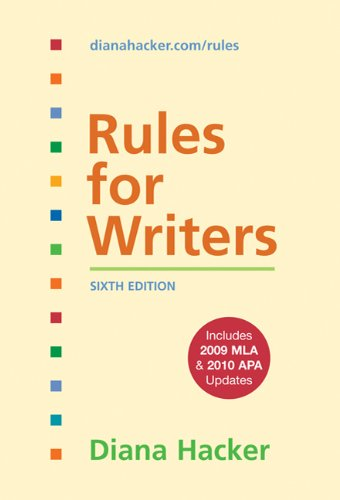 Rules for Writers with Tabs with 2009 MLA and 2010 APA...