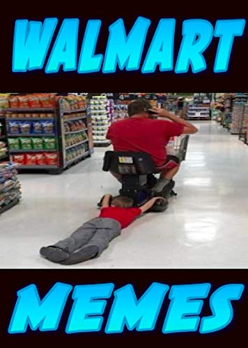 Memes: Walmart Funnies - Funny Memes Walmart Style From The Craziest Store In The USA - Cool Super Funny Memes