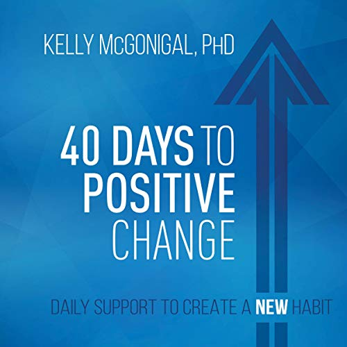 40 Days to Positive Change audiobook cover art