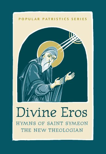 Divine Eros (Popular Patristics Series Book 40) (English Edition)