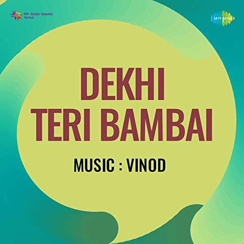 Dekhi Teri Bambai (Original Motion Picture Soundtrack)