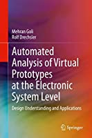 Automated Analysis of Virtual Prototypes at the Electronic System Level: Design Understanding and Applications