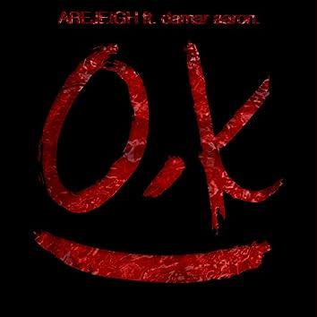 O.K (feat. Damar Aaron.)