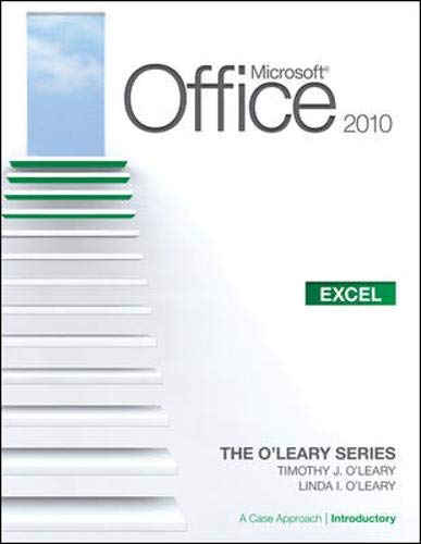 Microsoft® Office Excel 2010: A Case Approach,...