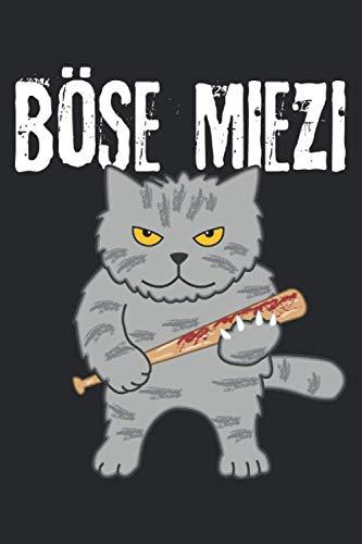 Böse Mieze - Lustige Katze Geschenk Notizbuch (Taschenbuch DIN A 5 Format Liniert): Witzige Katze Kater Katzenliebhaber Notizbuch, Notizheft, ... Aggressive Katze mit Baseballschläger.