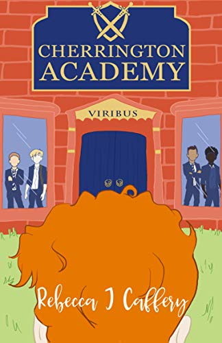 Cherrington Academy by [Rebecca J Caffery]
