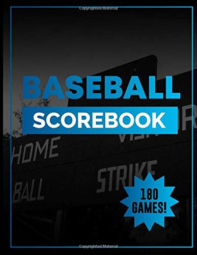 Baseball Scorebook: Track Your Team with 180 Baseball Scorecard sheets / Log a Full Season plus Playoffs! / Gift for Dad / Notebook / Perfect for Coaches and Fans