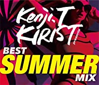 KENJI. T KIRIST / BEST SUMMER MIX