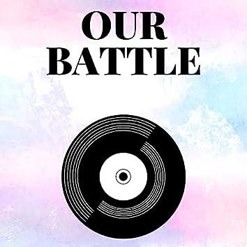 Our Battle