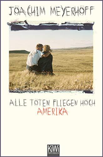 Alle Toten fliegen hoch: Amerika