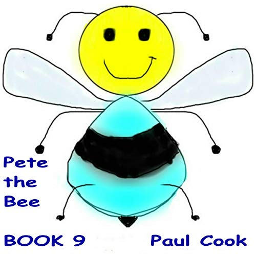 Pete the Bee Book 9  By  cover art