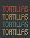 Tortillas: Mexican Food Lover - The Complete Gratitude Journal Planner And More 386 Pages Notebook Black Print 193 Days 8'x10' Thick Book