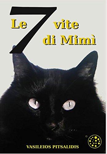 Le 7 vite di Mimì by Vasileios Pitsalidis