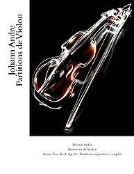Johann Andre Partitions de Violon: Piano Trio No.2, Op.73 - Partition et parties - complet (French Edition)