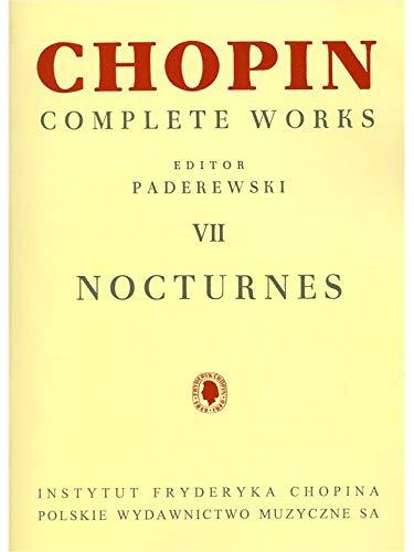 Frederic Chopin: Complete Works VII - Nocturnes. Für Klavier