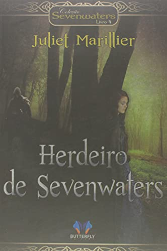 Coleção Sevenwaters - sem o Livro a Filha da Floresta