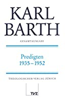 Predigten 1935-1952 (Karl Barth Gesamtausgabe)