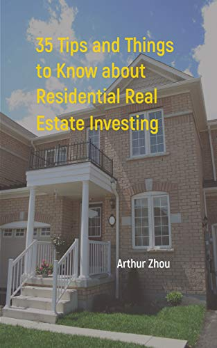 35 Tips and Things to Know about Residential Real Estate Investing (English Edition)