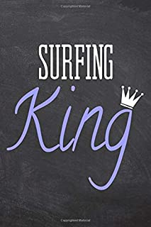 Surfing King: Surfing Notebook, Planner or Journal | Size 6 x 9 | 110 Dot Grid Pages | Office Equipment, Supplies & Gear |Funny Surfing Gift Idea for Christmas or Birthday