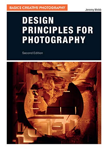 Design Principles for Photography, 2nd Edition Front Cover