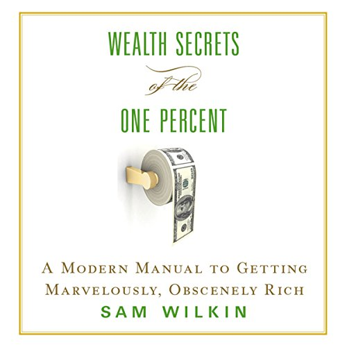 Wealth Secrets of the One Percent audiobook cover art