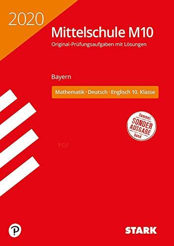 STARK Original-Prüfungen und Training Mittelschule M10 2020 - Mathematik, Deutsch, Englisch - Bayern