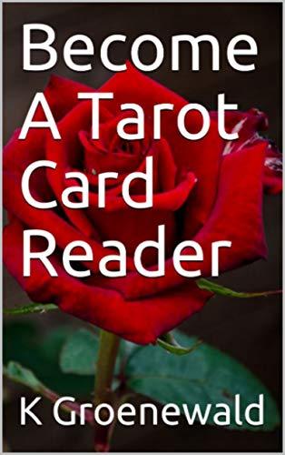 Become A Tarot Card Reader (English Edition)