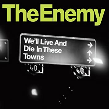 We'll Live and Die In These Towns (iTunes Exclusive)