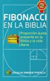 Fibonacci en la biblia: Proporción áurea presente en la biblia y la vida diaria