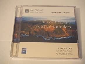 Gordon Kerry - Nocturne for Double Chamber Orchestra, Concerto for Cello Strings & Percussion, Bright Meniscus, Heart's Clarion for Trumpet & Strings, Harvesting the Solstice Thunders (ABC)