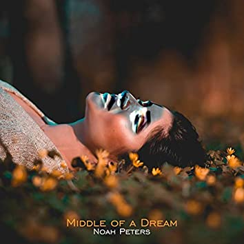 Middle of a Dream