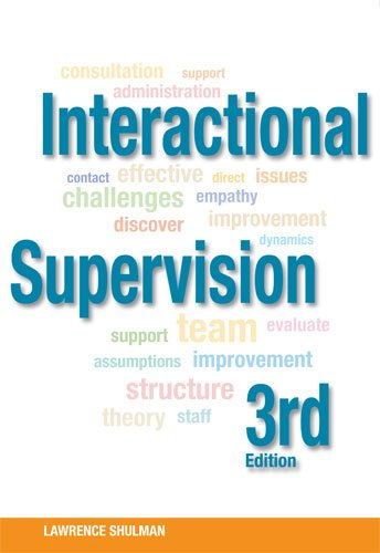 Interactional Supervision, 3rd Edition