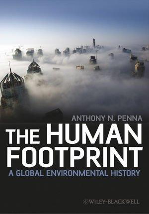The Human Footprint: A Global Environmental Historyの詳細を見る