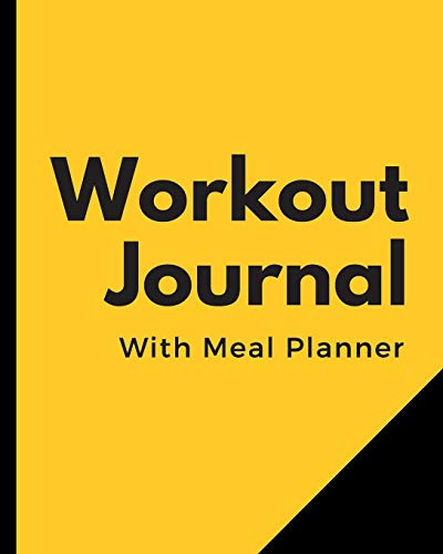 Workout Journal With Meal Planner: Set Goals Notebook   Track Your Progress   Celebrate Victories   Toss it in a Gym Bag   New Year Resolution Diary   Gym Training Log   Dieting